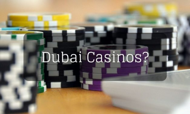 Dubai Casinos: Are there Casinos in Dubai?